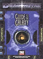 Dragonstar: Guide to the Galaxy by Fantasy…