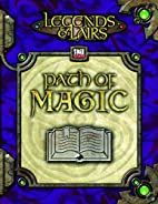 Legends & Lairs: Path of Magic by James…