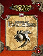 Legends & Lairs: School of Evocation by…