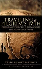 Traveling a Pilgrim's Path: Preparing…