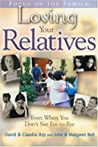 Loving Your Relatives: even when you don't…