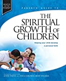 Bruner, Kurt: Parents' Guide to the Spiritual Growth of Children