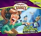 Adventures in Odyssey: Out of Control…