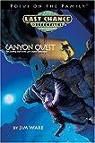 Ware, Jim: Canyon Quest (Last Chance Detectives)