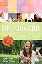 LOL with God: Devotional Messages of Hope &…