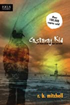 Castaway Kid: One Man's Search for Hope…