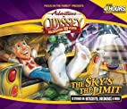 Adventures in Odyssey: The Sky's the Limit…