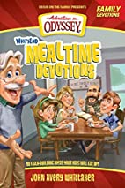 Whit's End Mealtime Devotions: 90…