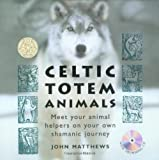 Matthews, John: Celtic Totem Animals