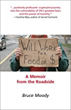 Will Work for Food or $: A Memoir from the…