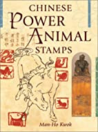 Chinese Power Animal Stamps (Weiser News) by…