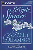 LaVyrle Spencer: Family Blessings