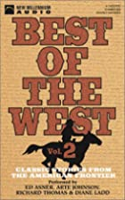 Best of the West: Classic Stories from the…