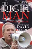 Frum, David: The Right Man: The Surprise Presidency of George W. Bush