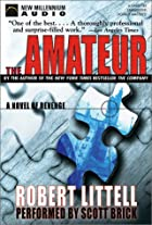 The Amateur by Robert Littell