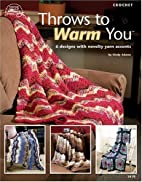 Throws to Warm You by Cindy Adams