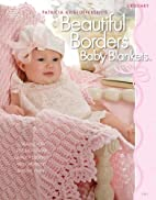 Beautiful Borders Baby Blankets by Patricia…