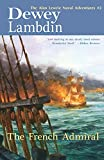 Lambdin, Dewey: The French Admiral