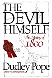 Pope, Dudley: The Devil Himself: The Mutiny of 1800