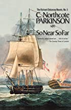 So Near So Far by C. Northcote Parkinson