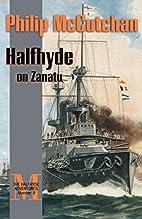 Halfhyde on Zanatu (The Halfhyde Adventures,…