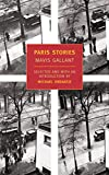 Gallant, Mavis: Paris Stories: Library Edition
