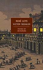 René Leys by Victor Segalen