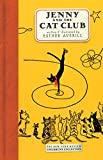 Averill, Esther Holden: Jenny and the Cat Club: A Collection of Favorite Stories about Jenny Linsky