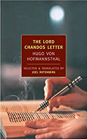 The Lord Chandos Letter by Hugo von…