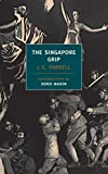 Farrell, James G.: The Singapore Grip