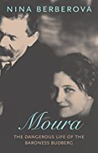 Moura: The Dangerous Life of the Baroness…