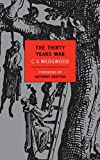 Wedgwood, C. V.: The Thirty Years War