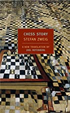 Chess Story (New York Review Books Classics)…