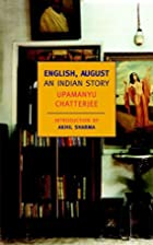 English, August: An Indian Story (New York…