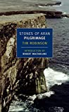 Robinson, Tim: Stones of Aran: Pilgrimage (New York Review Books Classics)