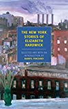 Hardwick, Elizabeth: The New York Stories of Elizabeth Hardwick (New York Review Books Classics)