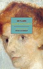 Skylark by Dezső Kosztolányi