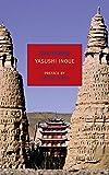 Inoue, Yasushi: Tun-huang (New York Review Books Classics)