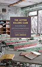 The Letter Killers Club by Sigismund…