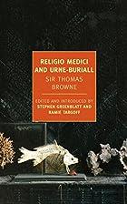 Religio Medici and Urne-Buriall (New York…