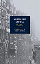 Amsterdam Stories by Nescio