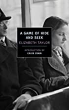 A Game of Hide and Seek by Elizabeth Taylor