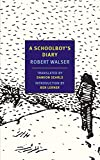 Walser, Robert: A Schoolboy's Diary and Other Stories (New York Review Books Classics)