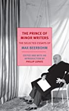 The Prince of Minor Writers: The Selected…
