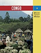 Congo (Modern Nations of the World) by John…