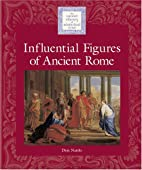 Influential Figures of Ancient Rome (Lucent…