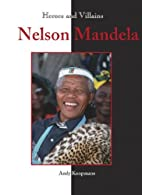 Nelson Mandela (Heroes & Villains) by Andy…