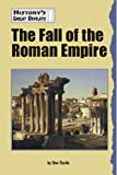 Nardo, Don: The Fall of the Roman Empire