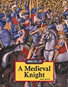 A Medieval Knight (The Working Life) by…