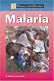 Melissa Abramovitz: Malaria (Diseases and Disorders)